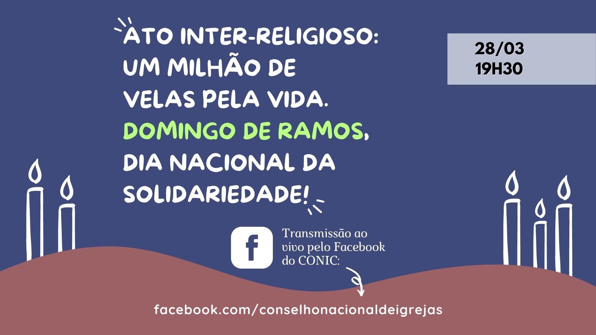Ato inter-religioso: Um Milhão de Velas pela VIDA