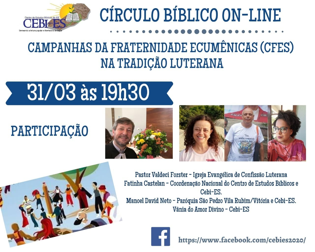 CEBI Espírito Santo- realiza nesta quarta feira seu Circulo Bíblico On-line