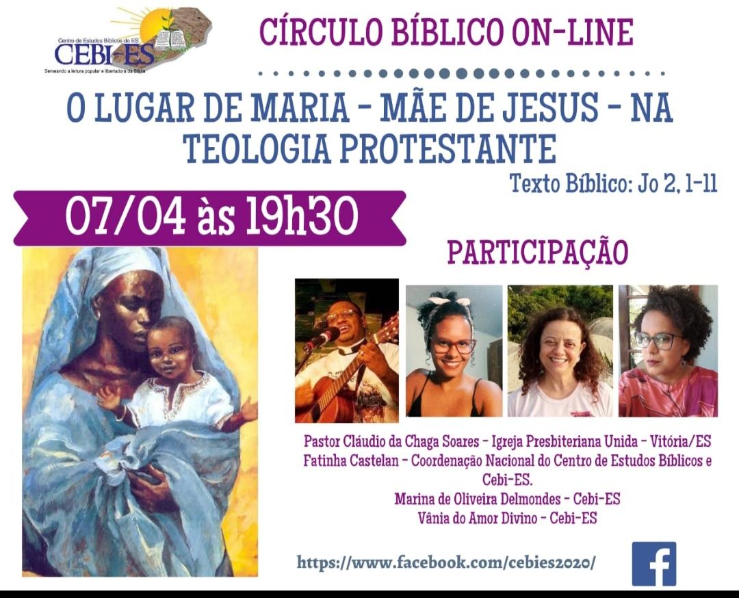 CEBI ES-  Circulo Bíblico nesta quarta feira: O lugar de Maria, Mãe de Jesus, na Teologia Protestante
