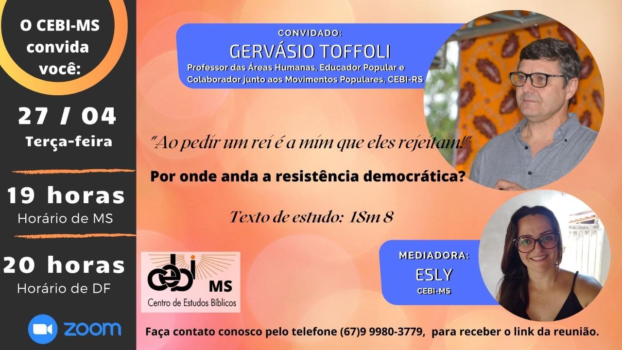 """""""Por onde anda a resistência democrática  ? """" é o tema do estudo desta semana do CEBI MS"""