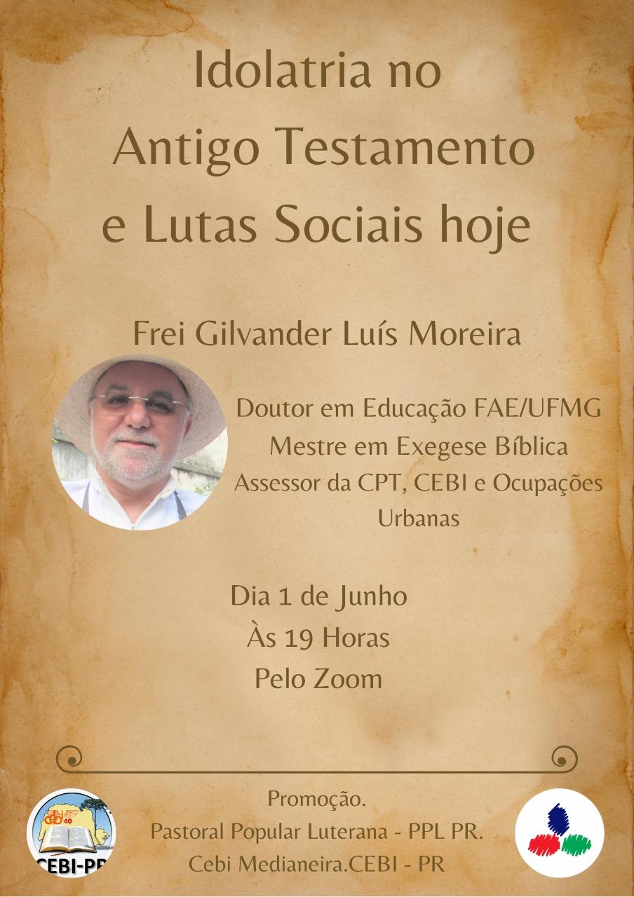 """CEBI Paraná e a Pastoral Popular Luterana promovem live sobre """"Idolatria no Antigo Testamento e lutas sociais hoje"""""""