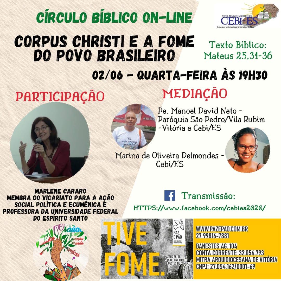 """Círculo Bíblico do CEBI ES abordará nesta quarta(2) o tema """" Corpus Christi e a fome do povo brasileiro"""""""