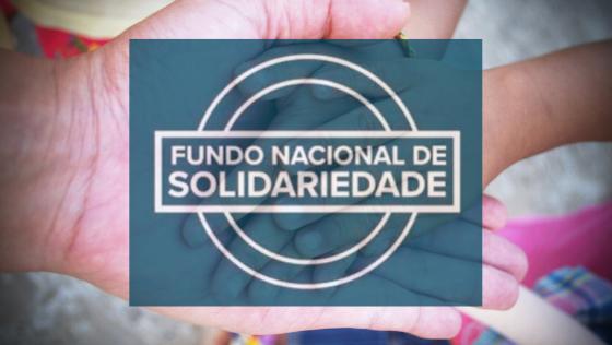 Lançado o edital do Fundo Nacional de Solidariedade 2021