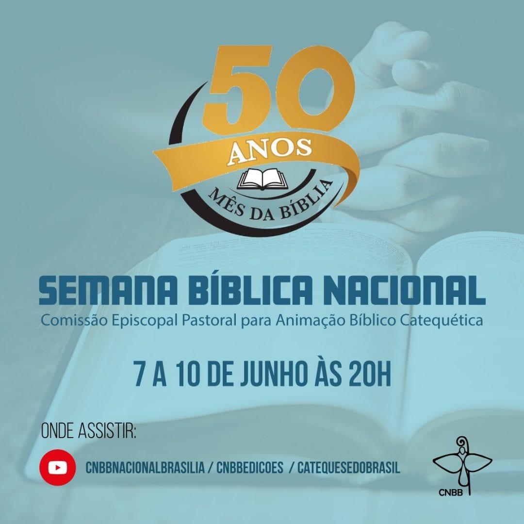 Semana Bíblica Nacional, de 7 a 10 de junho, marcará o início da celebraçao do jubileu de ouro do Mês da Bíblia