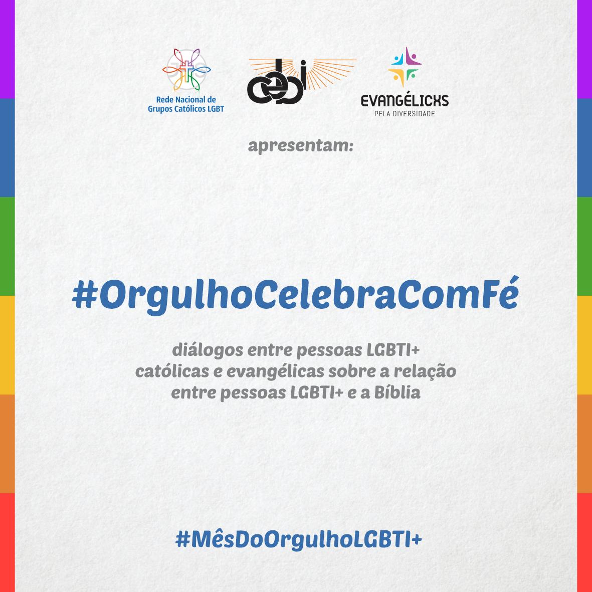 Organizações cristãs realizam atividades para marcar o Mês do Orgulho LGBTI+