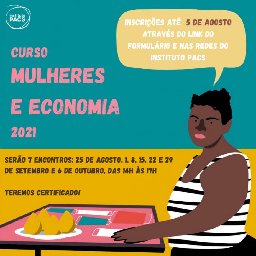 Instituto PACS e Jubileu Sul Brasil abrem inscrição para Curso Mulheres e Economia 2021