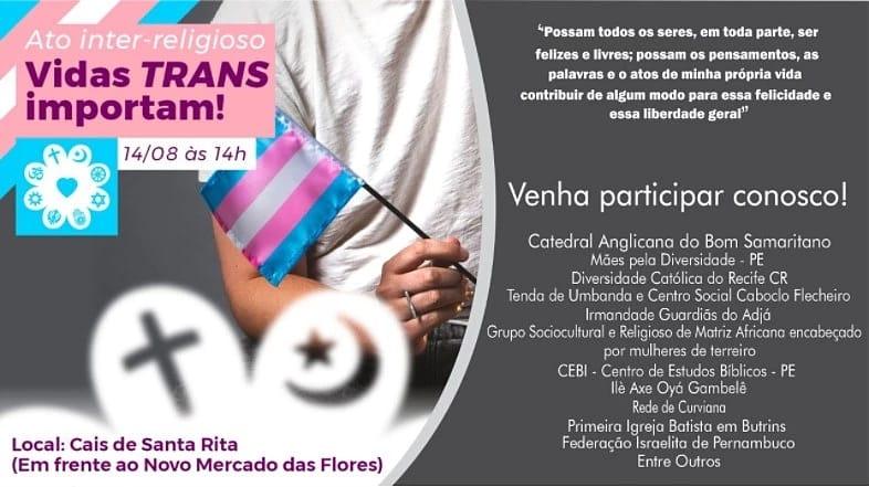 CEBI Pernambuco participa neste sábado(14) de Ato Inter-religioso Vidas Trans Importam !