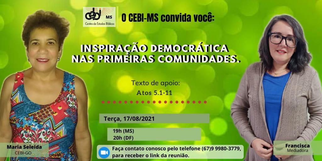 """CEBI MS realiza hoje(17), estudo sobre o tema """"Inspiração democrática nas primeiras comunidades( Atos 5, 1-11)"""