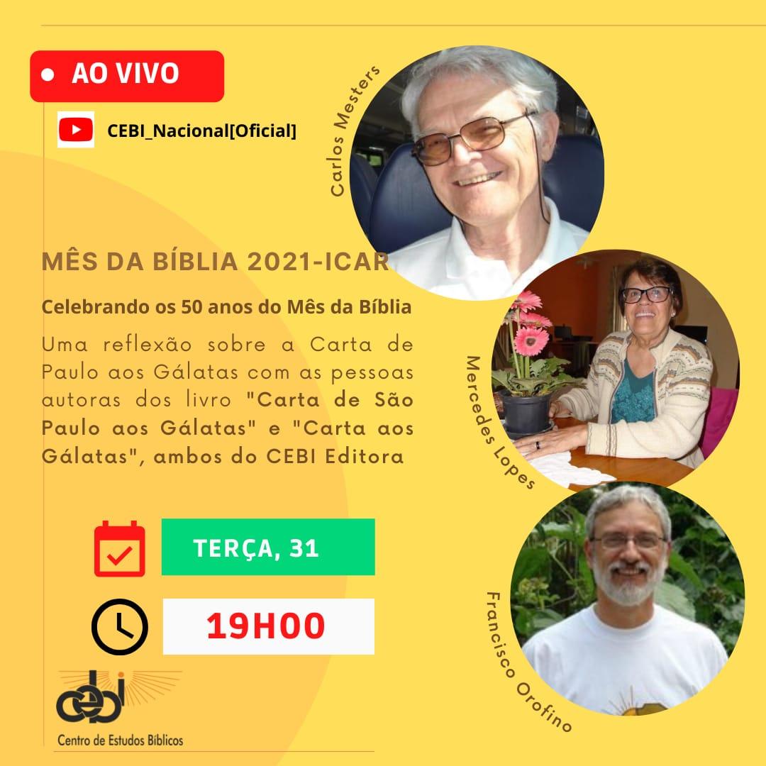 CEBI Nacional – Live de abertura do Mês da Bíblia 2021-ICAR com Frei Carlos Mesters, Francisco Orofino e Mercedes Lopes