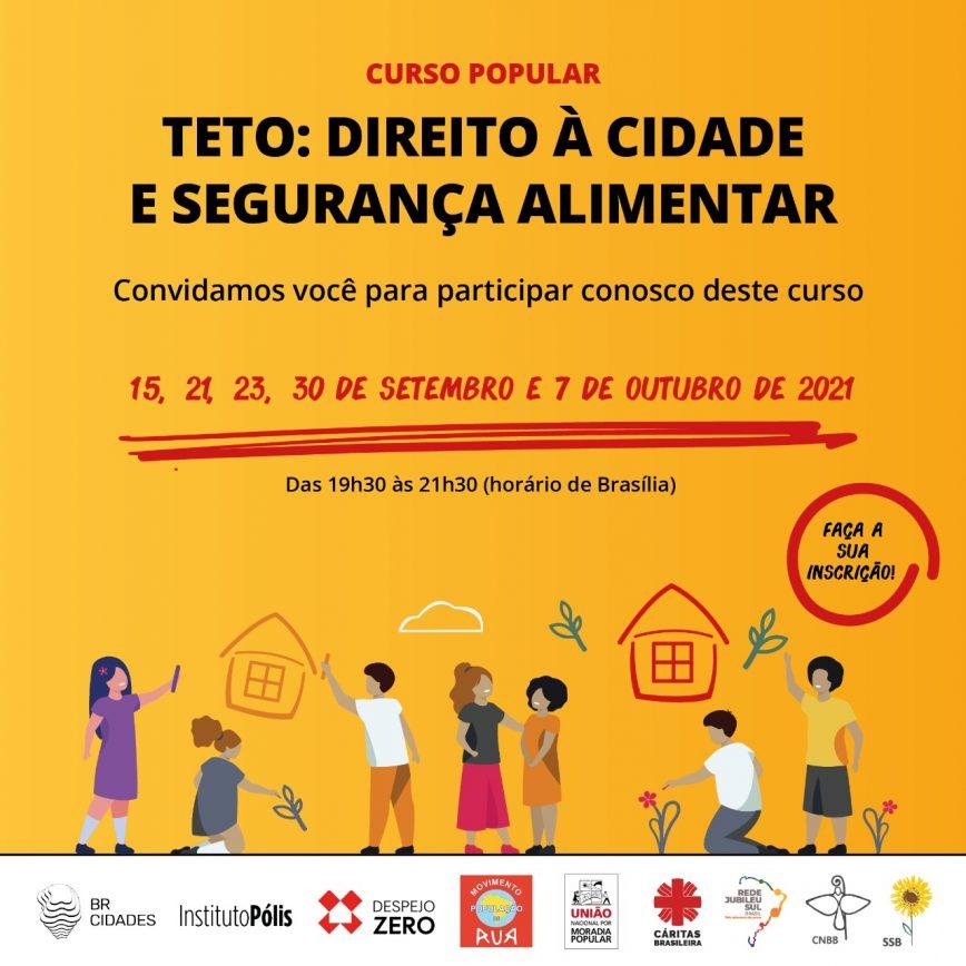 A 6ª Semana Social Brasileira abre inscrições para o Curso Popular Teto: Direito à cidade e segurança alimentar