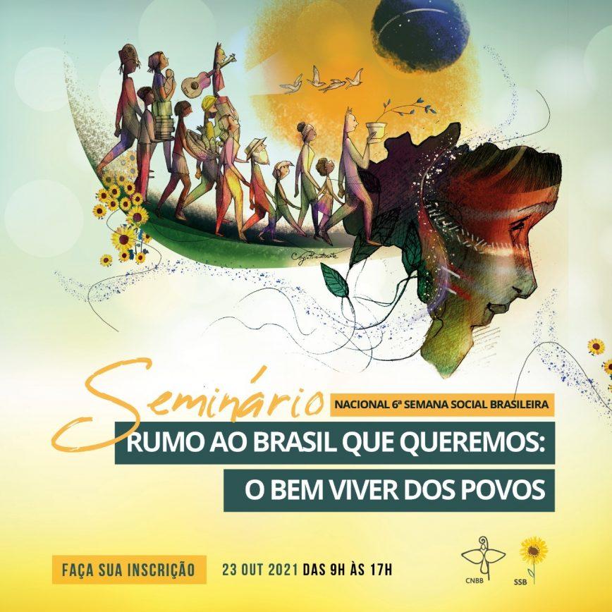 Seminário Nacional O Brasil que queremos: o bem viver dos povos
