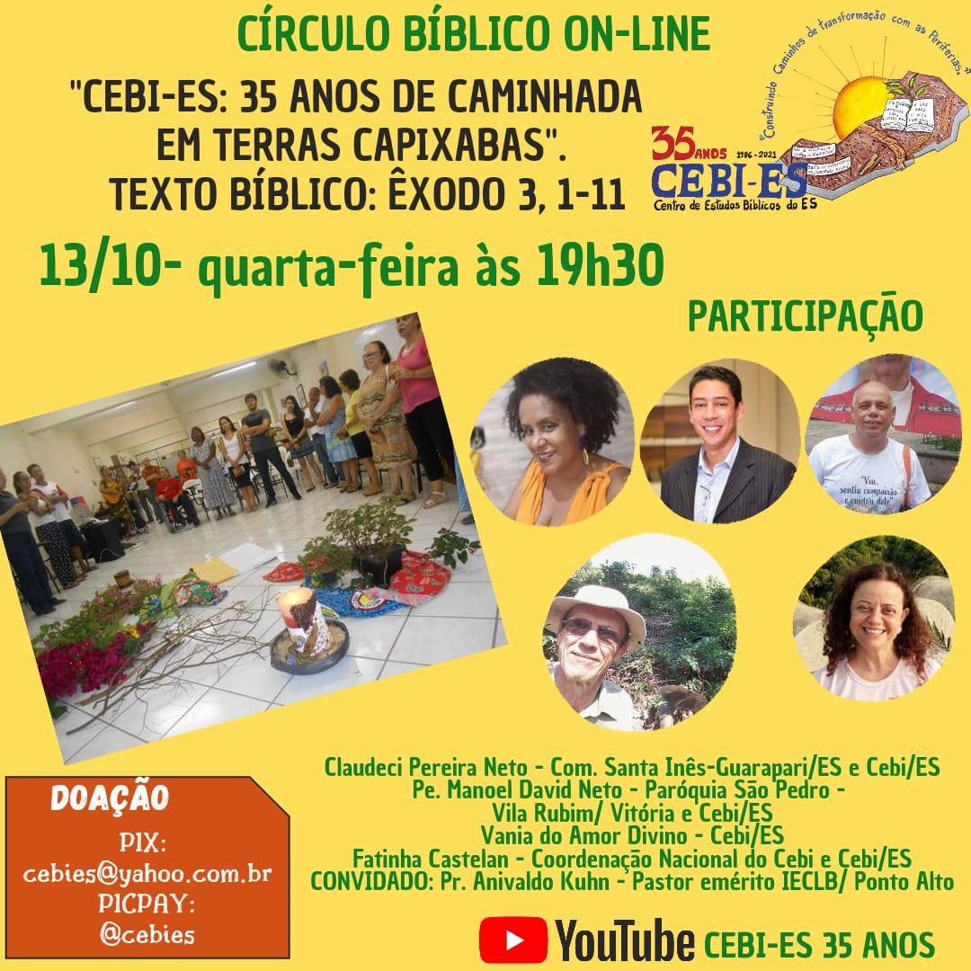 Circulo Biblico do CEBI ES, Hoje(13), pelo youtube
