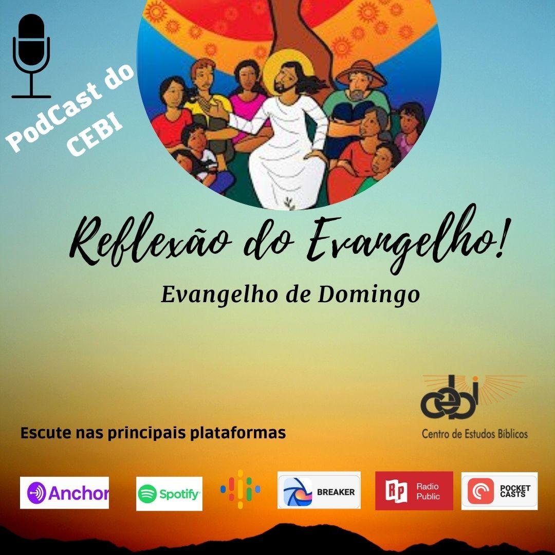 """O CEBI Nacional agora tem Podcast sobre a """"Reflexão do Evangelho"""" dominical"""