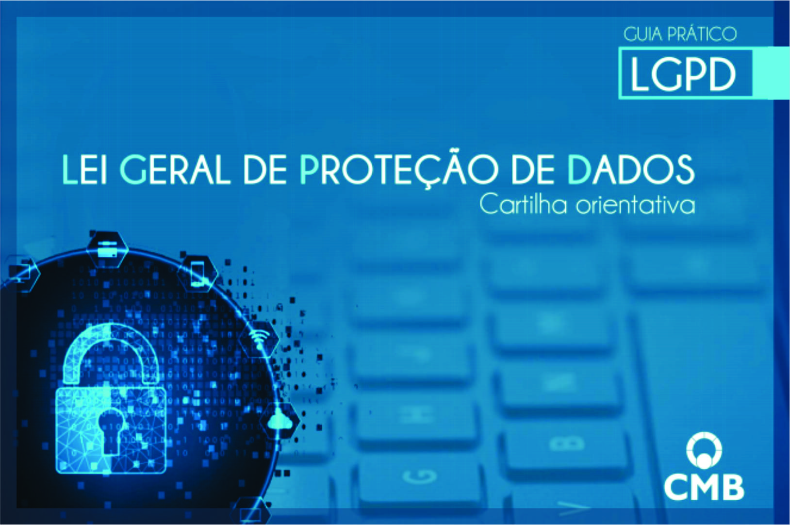 Guia Lei Geral de Proteção de Dados