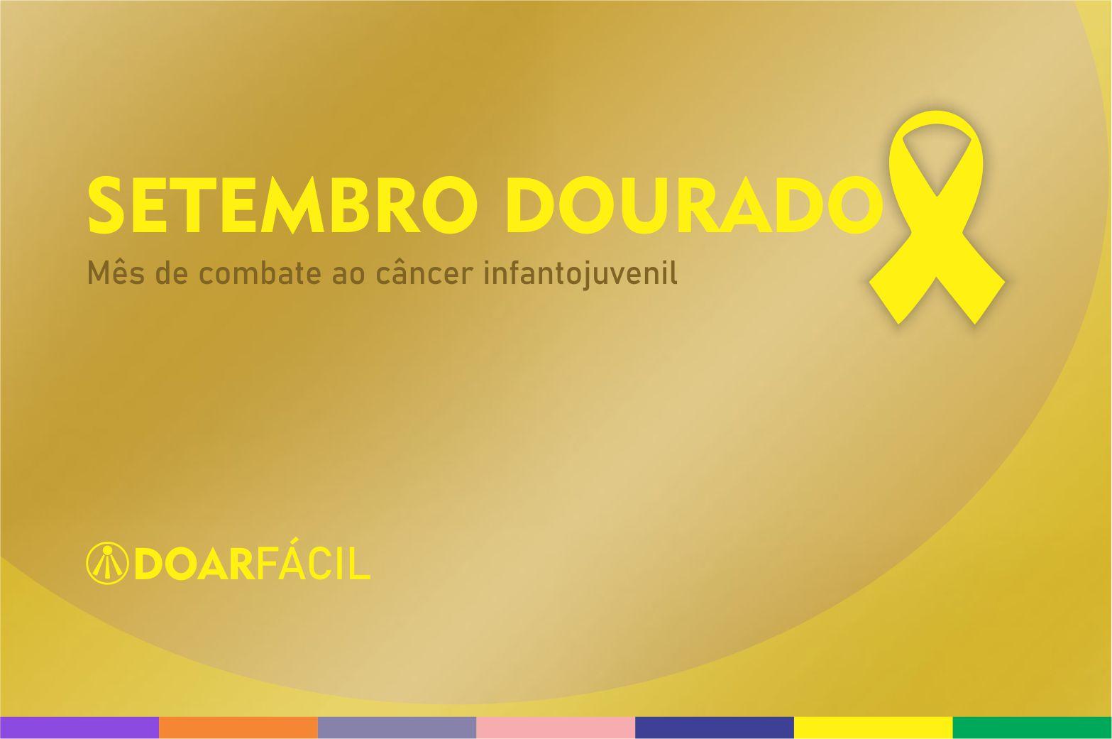 Setembro Dourado Organizações Sociais e o combate ao cancer infantojuvenil