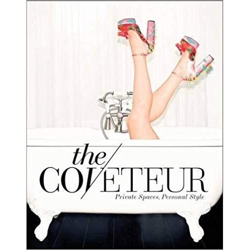 The Coveteur: Private Spaces, Personal Style (Inglês)