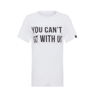 T-Shirt You Can't Sit With Us T-Shirt Factory - Branco