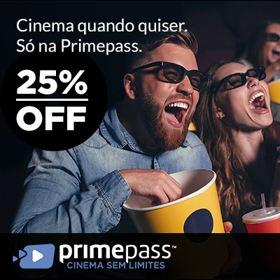 25% OFF no 1º mês de Primepass Cinema