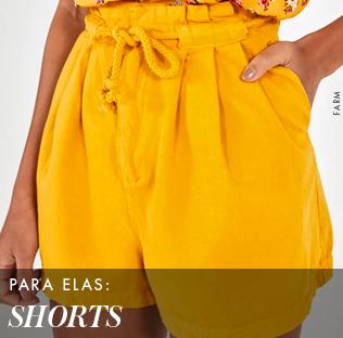 Para Elas: Shorts