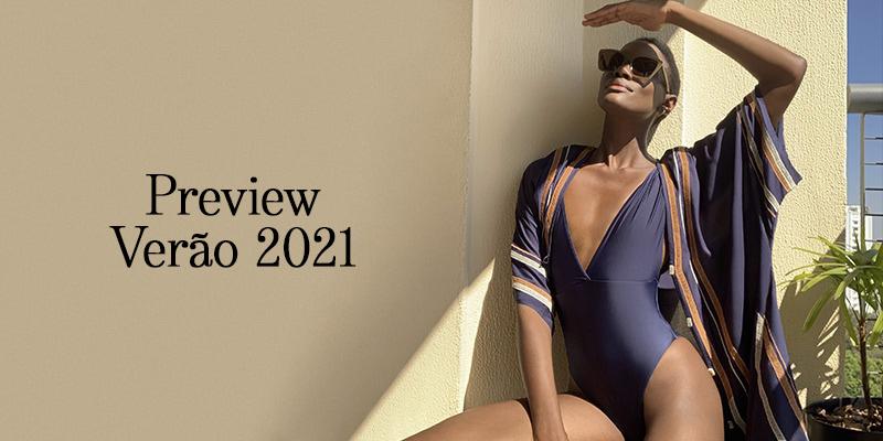 Preview Verão 2021