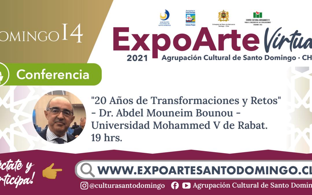 """CONFERENCIA Marruecos:  """"20 Años de Transformaciones y Retos"""", Dr. Abdelmouneim Bounou,  Universidad Mohammed V de Rabat. – Domingo 14 de Febrero 19:00Hrs."""