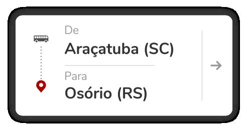 Araçatuba (SC) - Osório (RS)