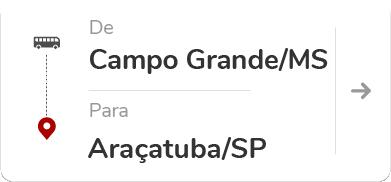 Campo Grande (MS) para Araçatuba (SP)