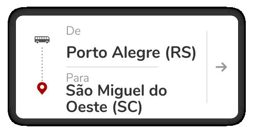 Porto Alegre (RS) - São Miguel do Oeste (SC)