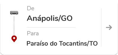 Anápolis (GO) para Paraíso do Tocantins (TO)