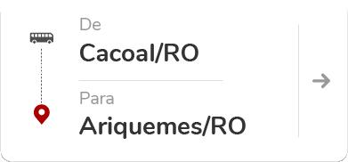 CACOAL (RO) - ARIQUEMES (RO)