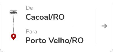 Cacoal (RO) para Porto Velho (RO)