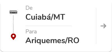 CUIABÁ (MT) - ARIQUEMES (RO)