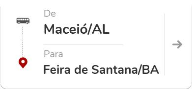 Maceió (AL) para Feira de Santana (BA)