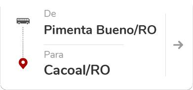 Pimenta Bueno RO - Cacoal RO