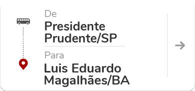 Presidente Prudente (SP) - Luís Eduardo Magalhães (BA)