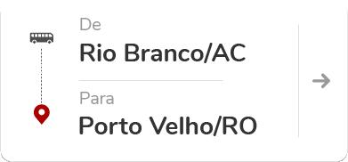 Rio Branco (AC) para Porto Velho (RO)